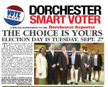 Smart Voter 2011: A special supplement to the Sept. 22 Dorchester Reporter details the choices in the upcoming preliminary election in District 3.